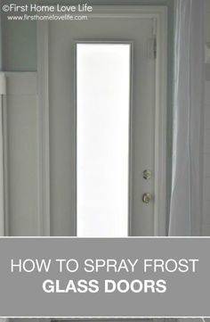 How to spray frost a glass door using frosted glass spray paint Frosted Glass Spray, Frosted Glass, Frosted Glass Diy, Glass, Diy Door, Frosted Glass Door, Glass Door, Privacy Glass, Glass Pantry Door