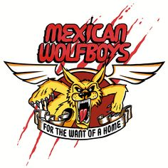 MEXICAN WOLFBOYS - for the want of a home LP RSR038