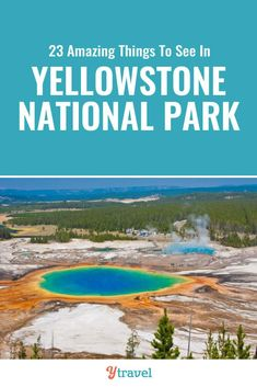 Don't miss these 23 incredible things to do in Yellowstone National Park including hot springs, geysers, wildlife spotting, hikes, scenic drives and much more. | Wyoming | National Park | USA Travel | Yellowstone Tips | Family Travel | National Parks | Road Trip | Road Trips | Vacation. #Yellowstone #nationalparks #waterfalls #YellowstoneNationalPark #travel #traveltips #roadtrip #roadtrips #usatravel