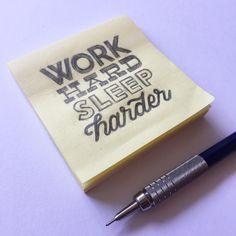 """Hand Lettering Sketch by @phoooebers """"work hard, sleep harder"""""""