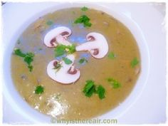 Thermomix Soup: The Best Kept Secret of Dieting - Mushroom Soup recipe