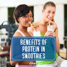 Do you know all of the benefits of adding protein to your smoothies? Click here to find out what they are. #Oster #blender #smoothie #protein