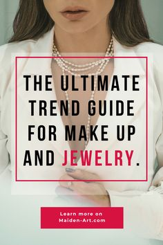 The Ultimate Trend Guide for Makeup and Jewelry. Learn more on Maiden-Art.com #fashion #jewelry #makeup #beauty #trend #trends