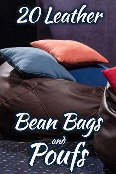 Read Full 20 leather bean bags and poufs that will make any room comfy Leather Bean Bag, Bean Bag Living Room, Modern Bean Bags, Bean Bag Design, Diy Bean Bag, Kids Living Rooms, Leather Chair With Ottoman, Kids Bean Bags, Swivel Armchair