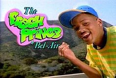 The Fresh Prince of Bel-Air....I have been re-watching this lately and it still makes me laugh out loud