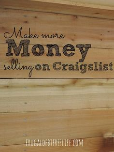 How to sell on Craigslist and make the MOST money — Frugal Debt Free Life - Limitless Life on a Limited Budget