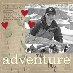 Boy - My Adventure Boy scrapbook page, layout Kids Scrapbook, Scrapbook Page Layouts, Scrapbook Cards, Scrapbook Photos, Cute Scrapbooks, Boy Pictures, Photo Layouts, Album, Have Time