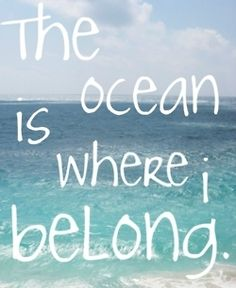 I love the ocean, and have been blessed to be there many times! In fact, I just love the water. Which God knew because he had me born 5 minutes from the Mississippi river. It's so relaxing!