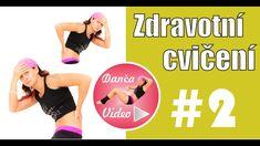 Zdravotní cvičení #2 ► DančaVideo Victoria