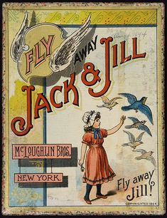 Fly Away Jack and Jill. New York: McLoughlin Brothers, 1895. Great game box illustrations.