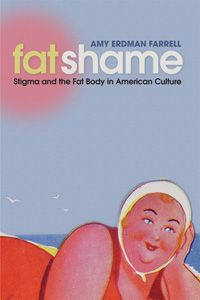 Stigma and the Fat Body in American Culture