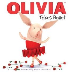The Hardcover of the OLIVIA Takes Ballet: From the Fancy Keepsake Collection by Cordelia Evans, Patrick Spaziante Ballet Books, Dance Books, Toddler Books, Childrens Books, Olivia Book, Books For Tweens, Partner Dance, Programming For Kids, Livres