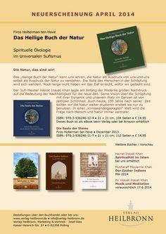 Neuerscheinungen April 2014  - Das Heilige Buch der Natur; Die Seele der Steine; Spiritualität im Islam; Der Zauber Indiens; Musik und Meditatiön - www.verlag-heilbronn.de