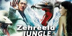 Zehrilla  Jungle  Latest Hollywood movie in hindi dubbed new action hd hindi dubbed new hollywood movie 2018 new action hd movie you can watch and download hollywood movie in one click