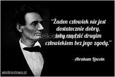 Bingo, Motto, Abraham Lincoln, Sentences, Life Lessons, Wisdom, Thoughts, Quotes, Magick