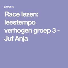 Race lezen: leestempo verhogen groep 3 - Juf Anja