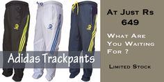 didas Mesh Trackpant with Blue Stripes – For Men at Rs. 649  These pants from Adidas are ultra comfortable .. Made from lightweight fabric which will keep you dry & comfortable during exercise....!!  Slip into these when you're out for your favourite sport or routine jogs.