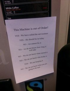 This machine is out of order!
