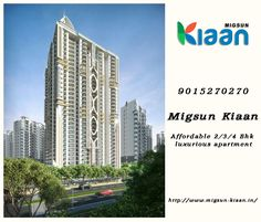 The person who is in the search of affordable luxury and wants to be admired as the citizen of Indian but living in the heart of Delhi NCR, Migsun Group is presenting a dream home project Migsun Kiaan at Vasundhara Ghaziabad located in the prime location of Delhi NCR. Ghaziabad is known residential and commercial hub in North India that is empowering royal style of living. For more information please visit on http://www.migsun-kiaan.in/ or call us on +91-9015270270