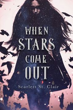 The cover of When Stars Come Out, a YA urban fantasy by Scarlett St. Clair, is absolutely beautiful--plus, the book sounds like it's going to be a great read! Fantasy Book Series, Fantasy Books To Read, Beautiful Book Covers, Ya Books, Book Cover Design, Coming Out, The Book, Stars, Paranormal