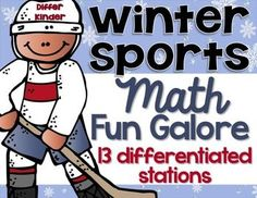 Differentiated Winter Sports Math Stations Galore - 13 Aligned Stations1