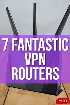 Vpn Router, Best Vpn, What Happens When You, Buyers Guide, Computers, Wifi, Knowledge, Advice, Technology