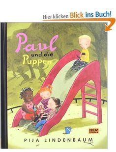 Paul und die Puppen: Vierfarbiges Bilderbuch: Amazon.de: Pija Lindenbaum, Birgitta Kicherer: Bücher