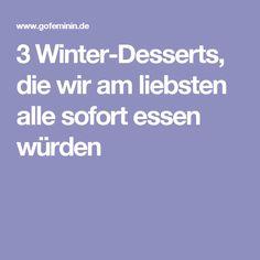 3 Winter-Desserts, die wir am liebsten alle sofort essen würden