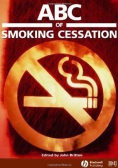 ABC of Smoking Cessation PDF Free Download - Medical Study Zone Anti Smoking, Smoking Kills, Nicotine Addiction, Types Of Books, Smoking Cessation, I Quit, Free Books, Medicine, Ebooks
