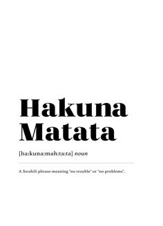 Hakuna Matata by daylight design studio as Poster The Words, Weird Words, Cool Words, Motivational Quotes For Women, Positive Quotes, Inspirational Quotes, Unusual Words, Unique Words, Quote Posters