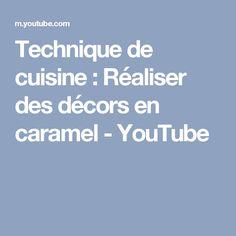 Technique de cuisine : Réaliser des décors en caramel - YouTube