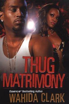 Thug Matrimony by Wahida Clark