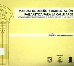 Manual de diseño y ambientación paisajista.  1ª ed.  San Salvador. Disponible en la Biblioteca de Ingeniería y Ciencias Aplicadas. (Primer nivel EBLE)