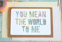Map You Mean the World To Me Card