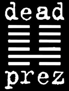 Hip hop logo for Dead Prez.