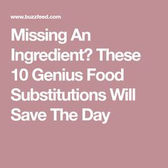Missing An Ingredient? These 10 Genius Food Substitutions Will Save The Day Cooking Measurements, Food Substitutions, Save The Day, Cooking Tips, Fun Facts, Cake Decorating, Baking, Desserts, Recipes