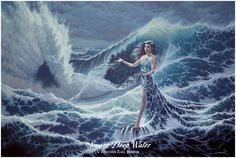 ...an oil painting of the Goddess of the Sea, of storm and mystery and calm...