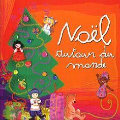 Les fêtes de Noël, l'occasion de s'ouvrir aux cultures du Monde.  Chants de Noel du monde, disque pour enfants - 22 titres #ChantsNoëlMonde #DisqueNoëlEnfants