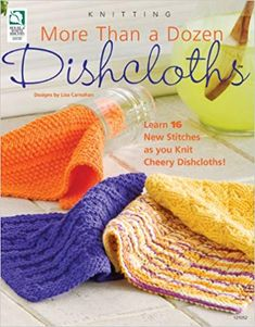 dish towels Learn 16 new stitches as you knit cheery dishcloths! Knit dishcloths in an hour or two. Patterns are Christmas Basket, Pansy Patch, and Shrimp Bisque just to name a few Beginner Knitting Patterns, Dishcloth Knitting Patterns, Knit Dishcloth, Knitting For Beginners, Knitting Projects, Knitting Ideas, Knitting Tutorials, Crochet Projects, Sewing Projects