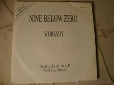 RARO DISCO SINGLE PROMOCIONAL NINE BELLOW ZERO WORKSHY LOT15