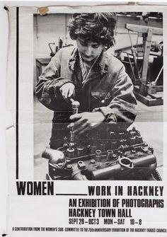 Women Work In Hackney. Hackney Town Hall, Exhibition Poster, East London, Flyers, Posters, History, Women, Artists, Ruffles