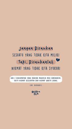 Quotes Rindu, Quotes Lucu, Hadith Quotes, Muslim Quotes, Mood Quotes, Deep Quotes, Life Quotes, Quran Quotes Inspirational, Islamic Love Quotes