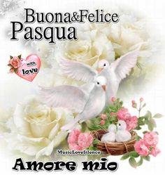 Buona E Felice Pasqua Amore Mio – Musiclovesilence