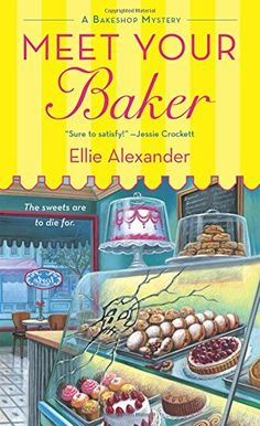 Current Obsession: Cozy Mysteries: Meet Your Baker, by Ellie Alexander Cozy Mysteries, Best Mysteries, Murder Mysteries, I Love Books, Good Books, Books To Read, Reading Books, Reading Lists, Mystery Novels