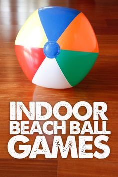 We came up with several indoor beach ball games to play on those dreaded days when youre stuck inside Description from I searched for this on images