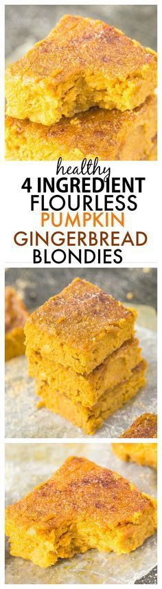 Four Ingredient Flourless Pumpkin Gingerbread Blondies Recipe- Soft, fudgy and with NO flour, butter or sugar; these are a healthy sweet treat or snack which are SO delicious! {Vegan, gluten-free, egg-free, paleo options} -http://thebigmansworld.com