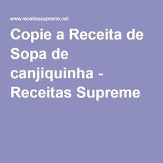 Copie a Receita de Sopa de canjiquinha - Receitas Supreme