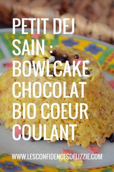 Bowlcake chocolat BIO coeur coulant, un petit déj' facile, rapide et healthy #chocolat #chocolatecake #breakfast