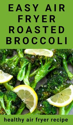 This recipe for Air Fryer Broccoli is a quick and easy way to prepare a healthy low carb vegetable side dish! Perfectly roasted broccoli seasoned with lemon and garlic comes together in less than 20 minutes, making it a great addition to busy weeknight dinners.