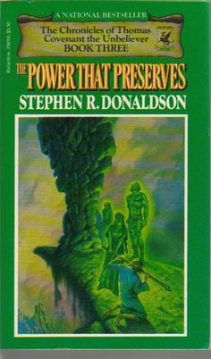 The Chronicles of Thomas Covenant the Unbeliever, The Power that Preserves, Book 3 | Stephen R. Donaldson.